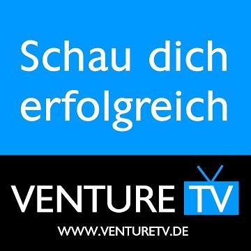 Venture TV Erfolg Geheimnisse