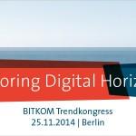 BITKOM Trendkongress mit 1.600 Teilnehmern und Livestream