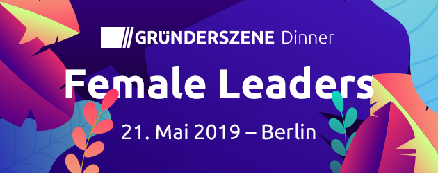 Gründerszene Female Leaders Dinner