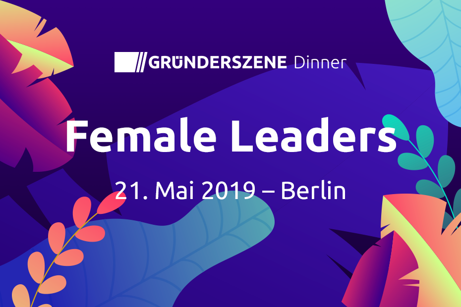 Gründerszene Female Leaders Dinner