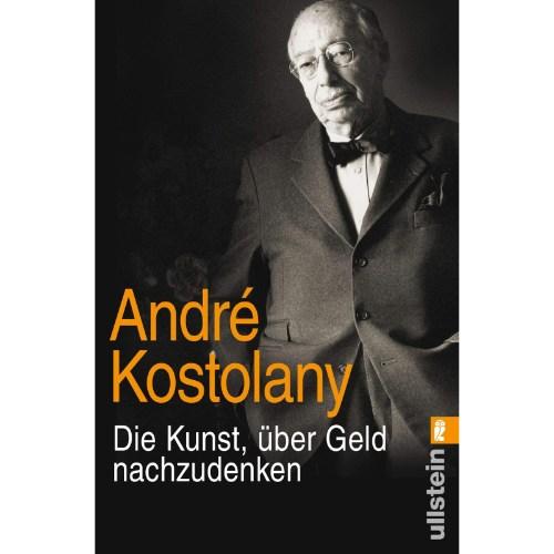 Die Kunst, über Geld nachzudenken André Kostolany