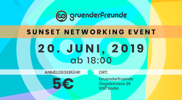 Gruenderfreunde Sunset Networking Event